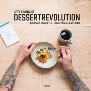 Dessertrevolution dessert / efterrättsbok av Joel Lindqvist Omslag