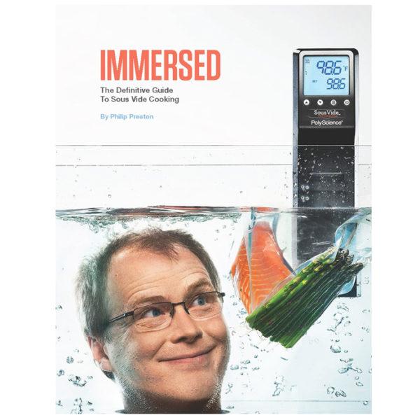 Boken Immersed av Philip Prestons gör det lätt att lära sig Sous Vide