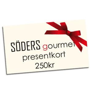 Presentkort från Söders gourmet värde: 250kr