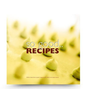 So Good.. recipes - från so good 1-8