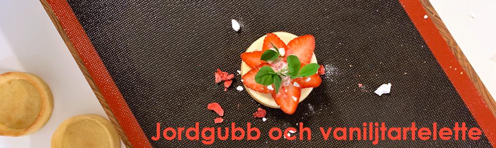 Jordgubb och vaniljtartelette recept Söders gourmet - Johan Heibert Gastronomi - Silikomart Professional