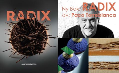 Radix ny bok av Paco Torreblanca - Söders gourmet