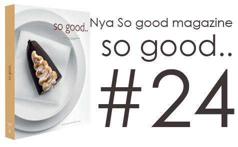 So good 24